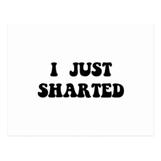 Just Sharted Postcard