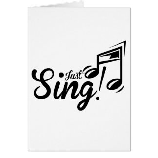Just Sing Card