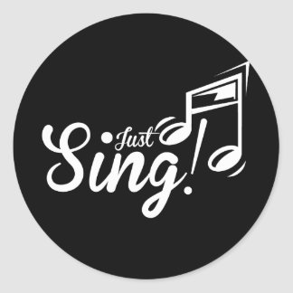 Just Sing! Classic Round Sticker
