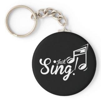 Just Sing! Keychain