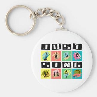 Just Sing Keychain
