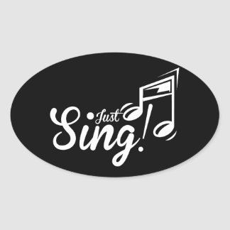 Just Sing! Oval Sticker