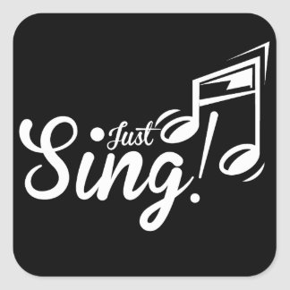 Just Sing! Square Sticker