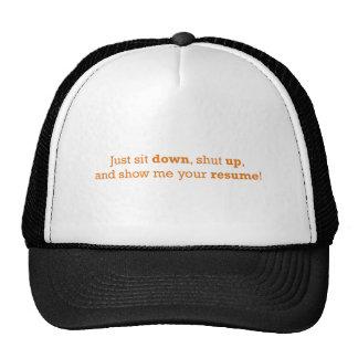 Just sit down trucker hat