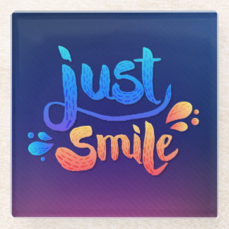 Just Smile Glass Coaster