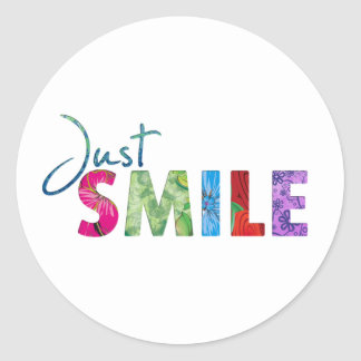 Just Smile Happy Quote 01 Classic Round Sticker
