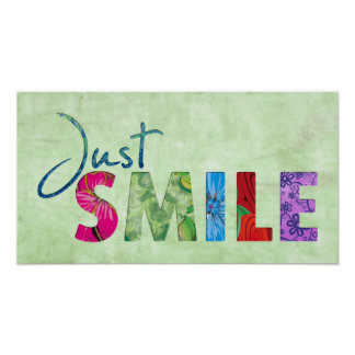 Just Smile Happy Quote 01 Poster