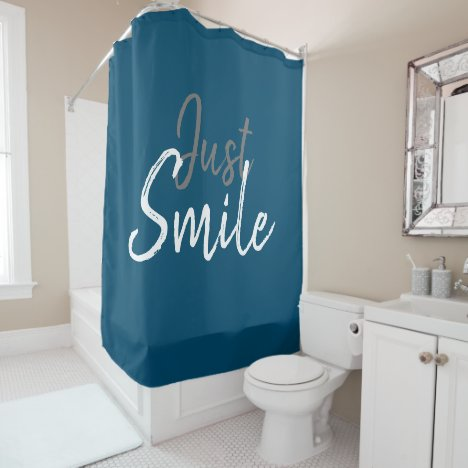 JUST SMILE lettering Shower Curtain
