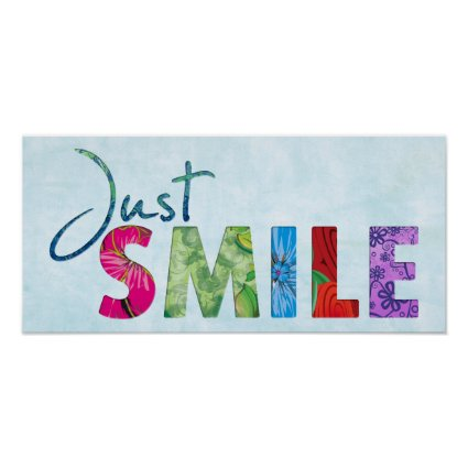 Just Smile Print