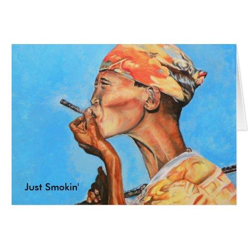Just Smokin', Just Smokin' Greeting Card