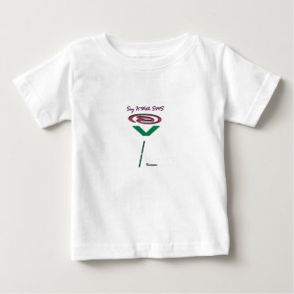 Just SMS It Baby T-Shirt