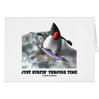 Just Surfin Through Time Duke On Surfboard Greeting Card