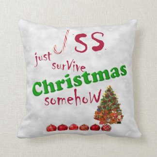 Just Survive Christmas Satire Throw Pillow