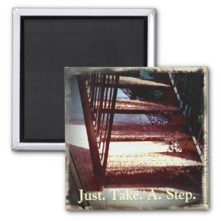 Just Take A Step Motivational Magnet