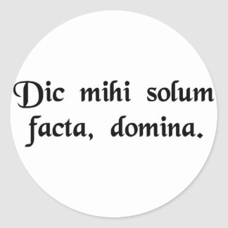 Just the facts, ma'am. classic round sticker