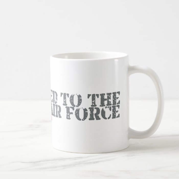 Just The Mistress - Air Force Coffee Mug