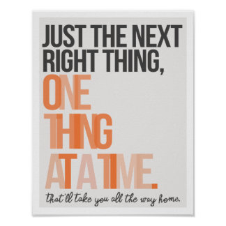 """Just the Next Right Thing 11""""x14"""" Art Print"""