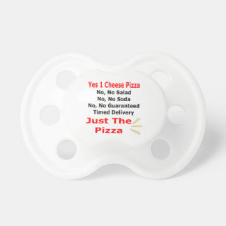 Just The Pizza Pacifier