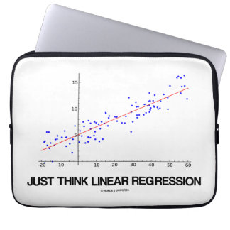 Just Think Linear Regression (Statistics) Computer Sleeve