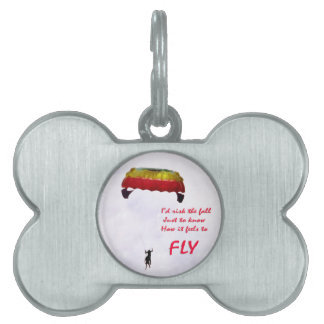 Just to know how it feels to fly pet tag
