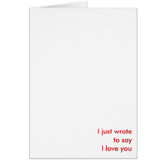 just to say I love you Card