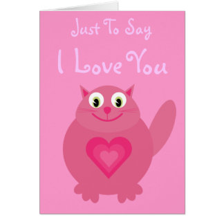 Just To Say I Love You Cute Pink Cat & Hearts Card