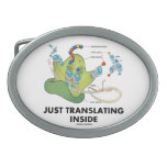 Just Translating Inside (Protein Synthesis) Oval Belt Buckles