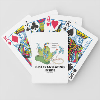 Just Translating Inside (Protein Synthesis) Bicycle Playing Cards