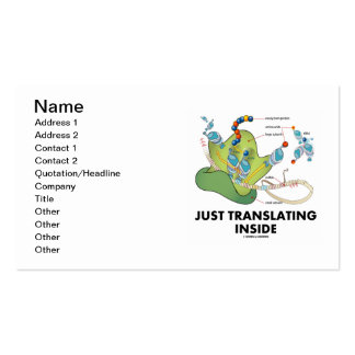 Just Translating Inside (Protein Synthesis) Business Card