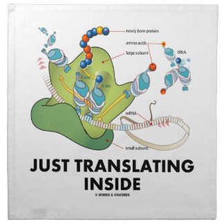 Just Translating Inside (Protein Synthesis) Napkin