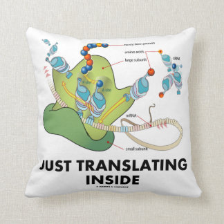 Just Translating Inside (Protein Synthesis) Throw Pillow