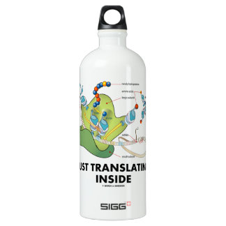 Just Translating Inside (Protein Synthesis) Water Bottle