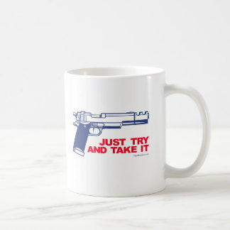 Just Try and Take It mug