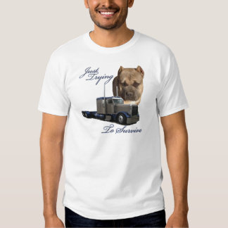 Just Trying To Survive Tee Shirt