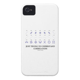 Just Trying To Understand Correlation iPhone 4 Cover