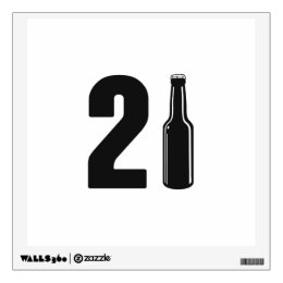 Just Turned 21 Beer Bottle 21st Birthday Wall Sticker
