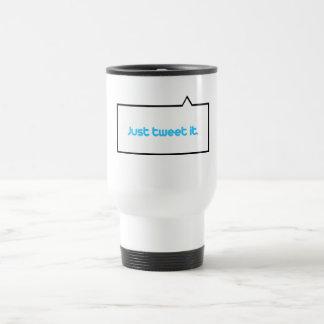 Just tweet it 15 oz stainless steel travel mug