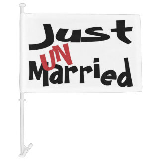 Just Un Married Car Flag