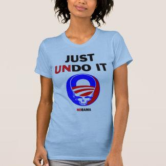 Just Undo It Tee Shirts