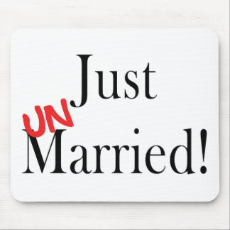 Just UNmarried! Mouse Pad