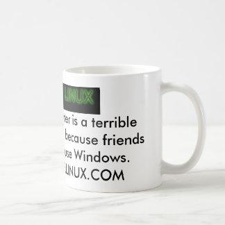 Just Use Linux Because... Coffee Mug