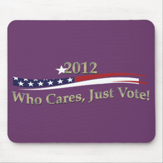Just Vote! Mouse Pad