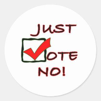 Just Vote No! political slogan Classic Round Sticker