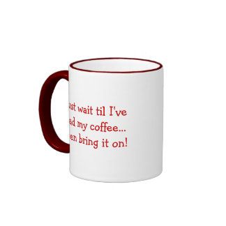 Just wait coffee mug