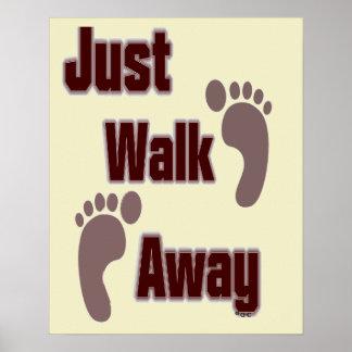 Just Walk Away Poster