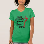 just wanna have some fun t-shirt air dancing woman