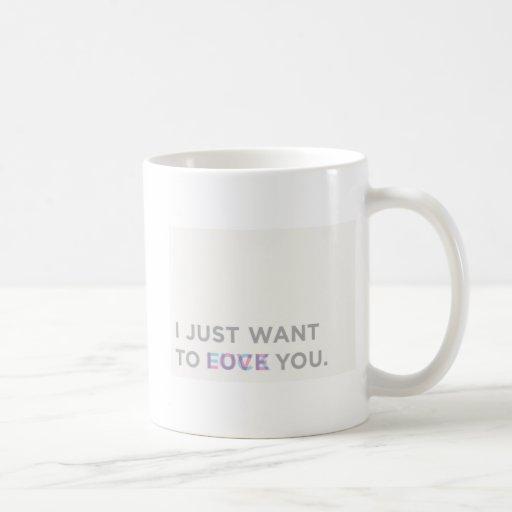 Just want love classic white coffee mug