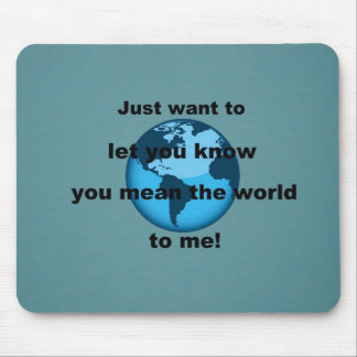 Just want to let you know... mouse pad