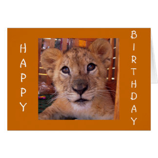 JUST WANT TO ROAR=HAPPY BIRTHDAY TO YOU! CARD
