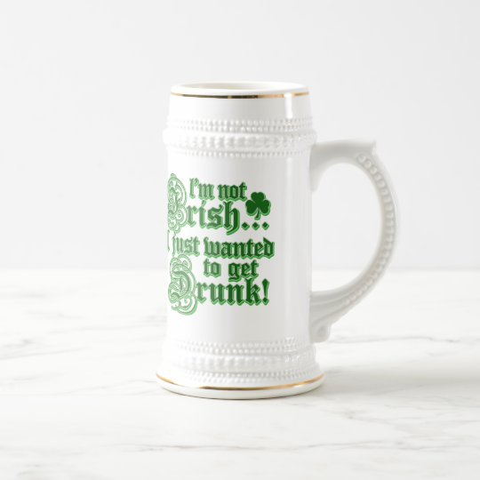 Just Wanted To Get DRUNK Beer Stein